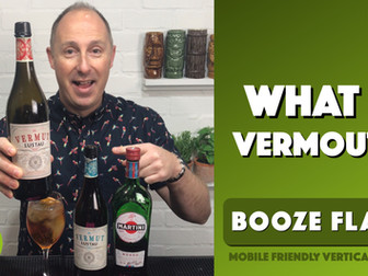 What is Vermouth?!