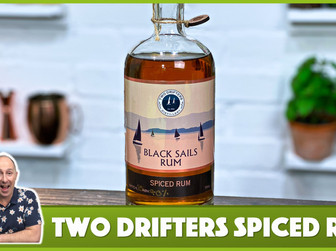 Two Drifters Black Sails Spiced Rum Review