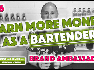 Earn More Money as a Bartender; Pt6; Brand Ambassador