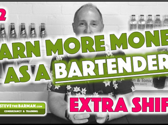 Earn more Money as a Bartender - Pt2; Extra Shifts