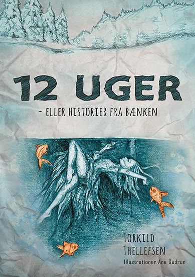 12 uger -Thorkild Thellefsen