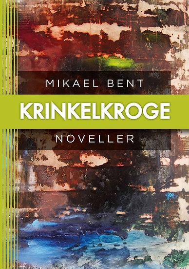 Krinkelkroge -Mikael Bent