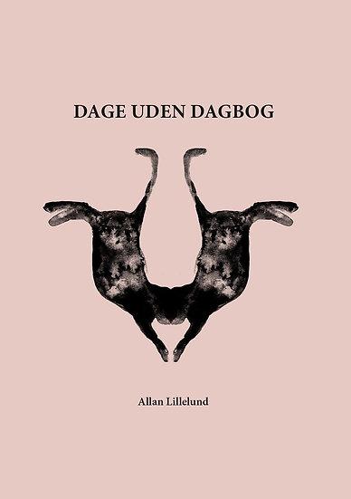 Dage uden dagbog -Allan Lillelund
