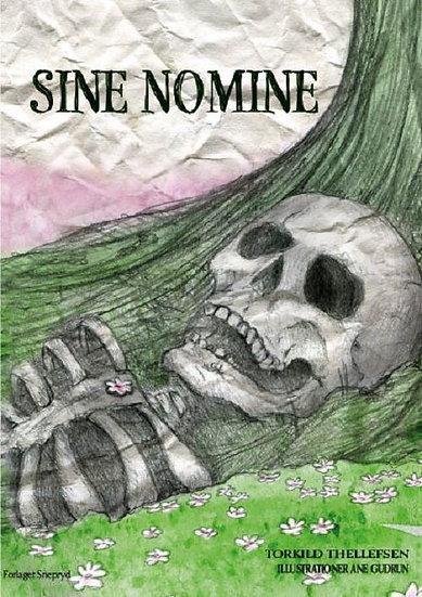 Sine Nomine -Thorkild Thellefsen