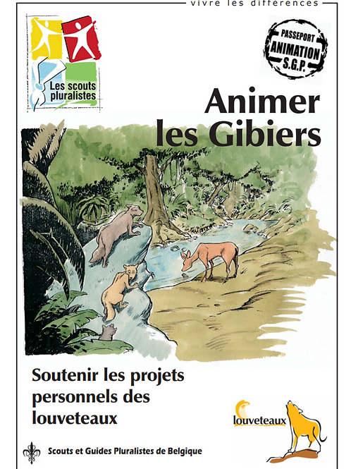 Animer les Gibiers