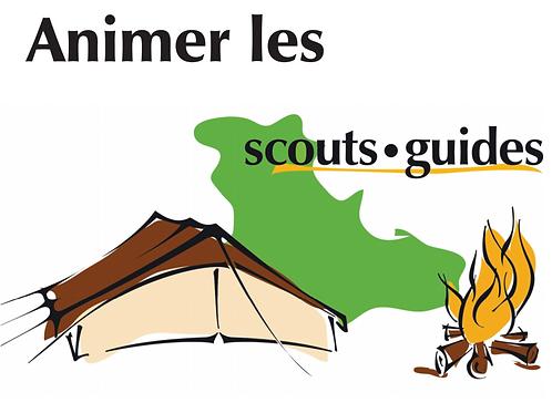 Animer les Scouts & Guides