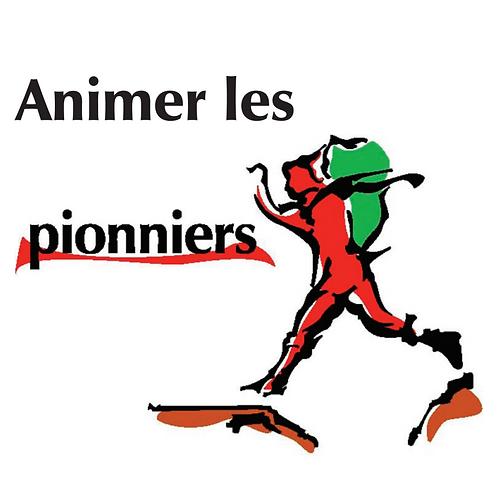 Animer les Pionniers