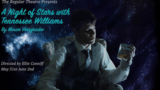 The Regular Theatre presents A NIGHT OF STARS WITH TENNESSEE WILLIAMS