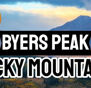 Byers Peak - Epic Mountain Ranges Near Rocky Mountain National Park