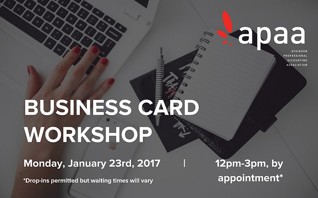 Business card workshop atkinson professional accounting assocation the atkinson professional accounting association is excited to create business cards for our student members our goal is to prepare all of our student colourmoves