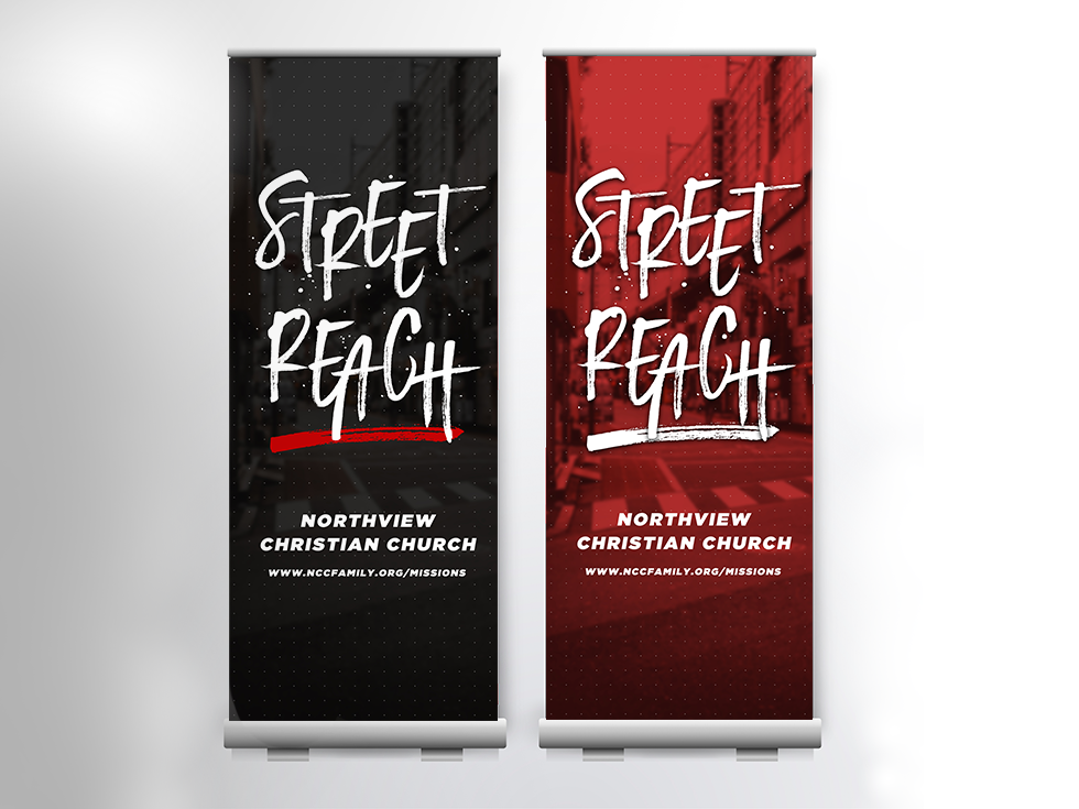 Street Reach Local Missions Launch Retractable Banners
