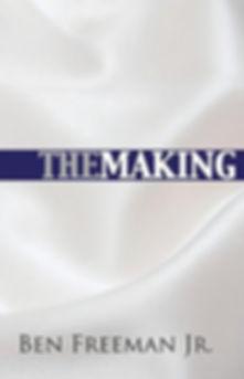 the-making-ben-freeman-jr-cover-01.jpg