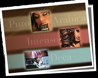 Puro Arabica, Intenso and Deca, Momento espresso