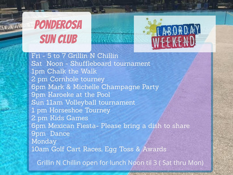 Come celebrate Labor Day Weekend with us at Ponderosa Sun Club