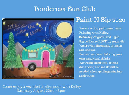You don't want to miss Paint N Sip at Ponderosa Sun Club