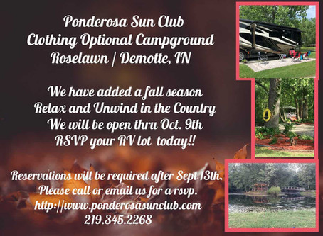 Come experience Ponderosa Sun Club in the fall.  We have decided to extend our season this year!!