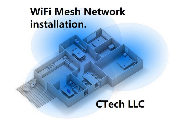 CTech LLC Mesh Network, WiFi Installation, Router Installation