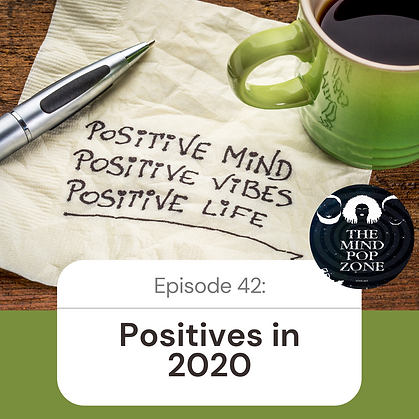 Episode 42_ Positivity in 2020.png
