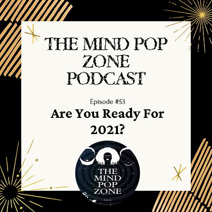 2021 The Mind Pop Zone Podcast.png