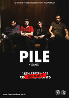 Pile - SANS - Crofters Rights - 1% of One - Sold Out - Bristol