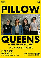 Pillow Queens - Hy Brasil - Bristol