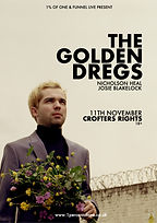 The Golden Dregs - Nicholson Heal - Josie Blakelock - Crofters Rights - Bristol - 1% of One