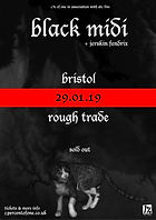 Black Midi - Jerskin Fendrix - Bristol - Rough Trade - 1% of One