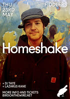Homeshake - Fiddlers - Bristol - DJ Taye - Lazarus Kane - 1% of One - Bird on the Wire