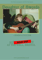 Daughter of Swords - Bristol - At The Well - 1% of One - Sold Out - Jemima Coulter