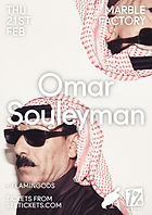 Omar Souleyman - Flamingods - Bristol - The Marble Factory - 1% of One - Bird On The Wre