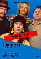 Surfbort - Bristol - Old England - Slagheap - 1% of One - SOLD OUT