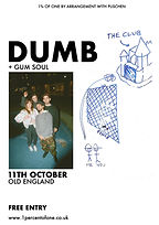 Dumb - Gum Soul - Bristol - 1% of One - Old Englan