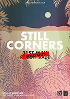 Still Corners - Rough Trade - Bristol - 1% of One - SOLD OUT