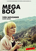 Mega Bog - Cafe Kino - Bristol - 1% of One