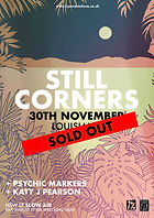 Still Corners - Louisiana - Bristol - SOLD OUT