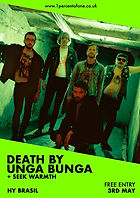 Death By Unga Bunga - Bristol - HY Brasil - Seek Warmth