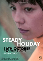 Steady Holiday - Crofters Rights - Bristol