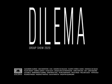 DILEMA - Upcoming group show in Lisbon