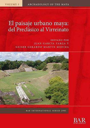 El paisaje urbano maya
