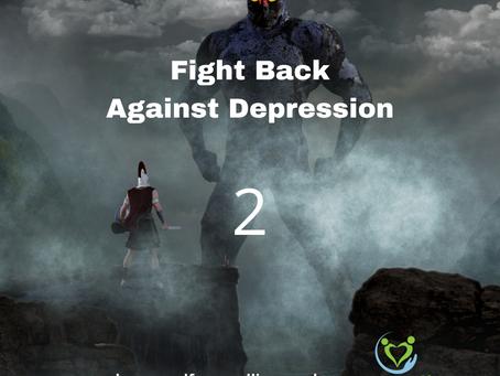 Fighting Back Against Depression - 2