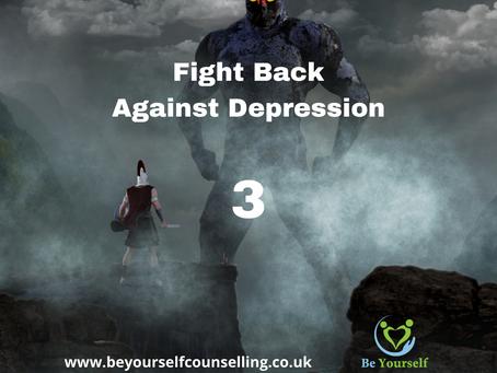Fighting Back Against Depression - 3