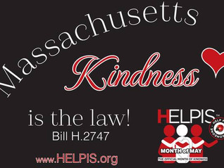 Help HELPIS Celebrate May - the Official Month of Kindness and Generosity in Massachusetts!