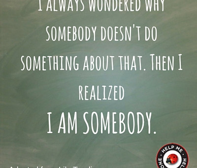 You ARE Somebody.