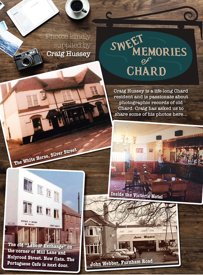Chard Memories & History by Craig Hussey