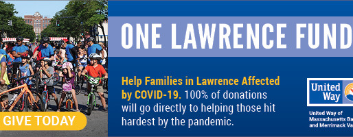 Mayor Daniel Rivera, City & State Representatives & United Way Launch One Lawrence Fund