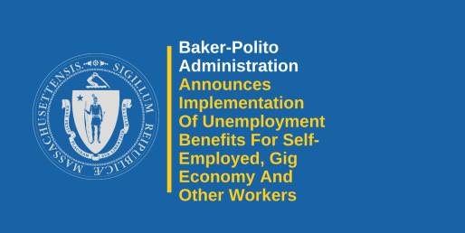 Implementation Of CARES Act Unemployment Benefits For Self-Employed, Gig Economy And Other Workers