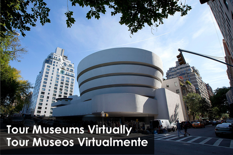 Tour Museums Virtually / Tour Museos Virtualmente