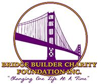 Bridge Builder Charity Foundation, Inc.,