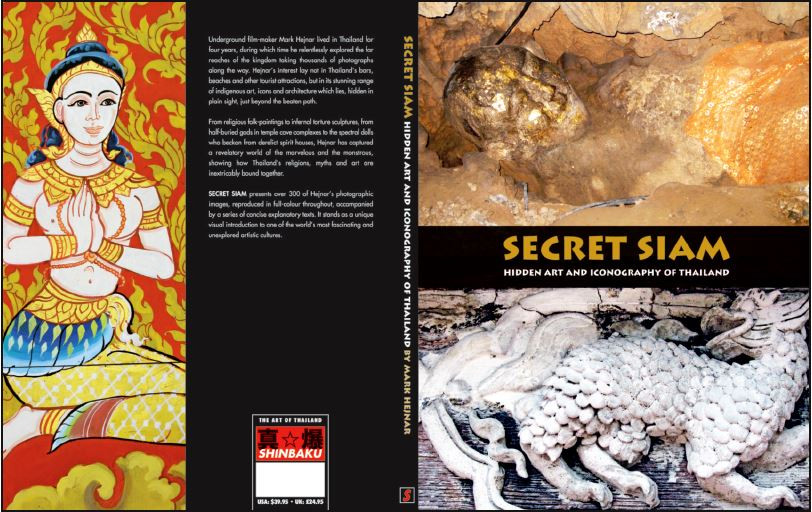 Secret Siam: Hidden Art and Iconography of Thailand by Mark HeJnar