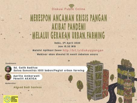 Merespon Ancaman Krisis Pangan Akibat Pandemi Melalui Gerakan Urban Farming.